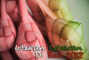 Liburan Lebaran Di Bali 2012